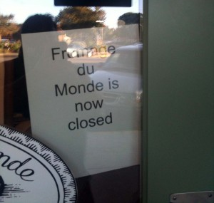 Frommage du Monde is now Closed sign